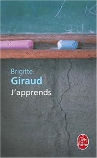 J'apprends : roman, Giraud, Brigitte