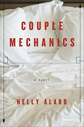 Couple Mechanics [Nelly Alard] (Tapa Blanda)