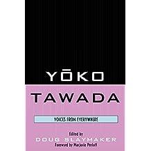 Yoko Tawada: Voices from Everywhere