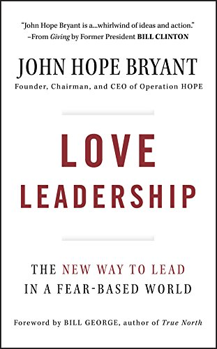 Amazon love leadership the new way to lead in a fear based love leadership the new way to lead in a fear based world by fandeluxe Images