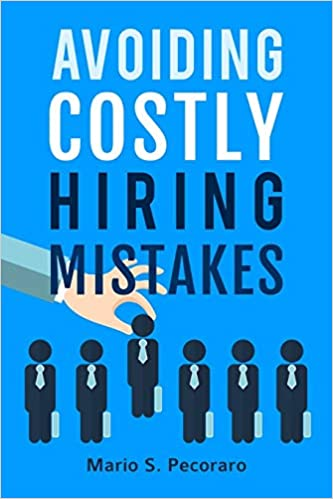 Avoiding Costly Hiring Mistakes