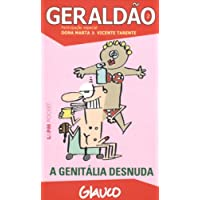 Geraldão – 2: a genitália desnuda: 615