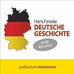 Deutsche Geschichte in 60 Minuten | Hans Fenske