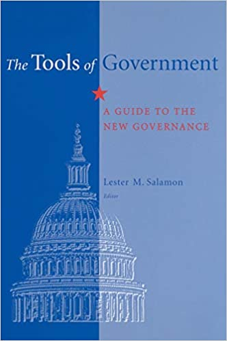 The Tools of Government A Guide to the New Governance