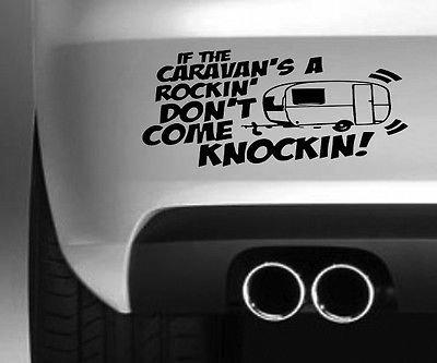 If the Caravan is Rocking Vinyl Decal