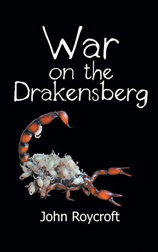 War on the Drakensberg by John Roycroft (2015-07-30)