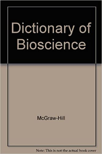 Dictionary of Bioscience (McGraw-Hill Dictionary of)