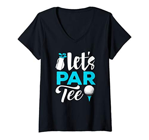 Womens Golf Clothes Let's Par Tee Golfing Golfer Player Gifts V-Neck T-Shirt