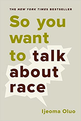 Image result for so you want to talk about race by ijeoma oluo