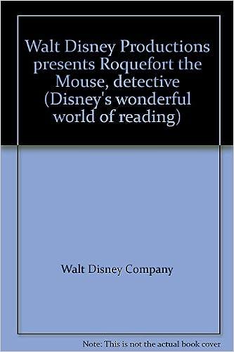Kostenlose Kindle lädt Bücher herunter Walt Disney Productions presents Roquefort the Mouse, detective (Disney's wonderful world of reading) 0394945379 PDF