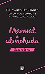 Manual de almohada sexo clásico (Spanish Edition)
