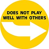 does not play well with others, I Make Decals ®, funny, humor, Hard Hat, lunch box, tool box, Helmet Stickers 2'' circle