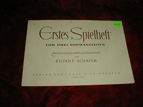 Ertes Spielheft, Rudolf Schafer for 3 Recorders
