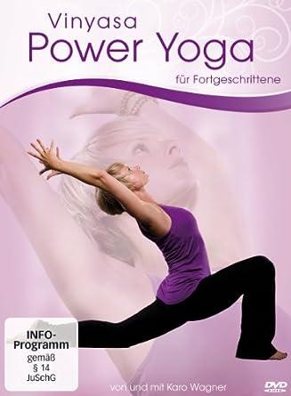 Power Yoga - Vinyasa Power Yoga für Fortgeschrittene: Von ...