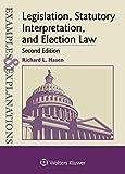 Legislation, Statutory Interpretation, and Election Law