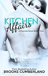 Kitchen Affairs (#1) (The Riverside Trilogy)