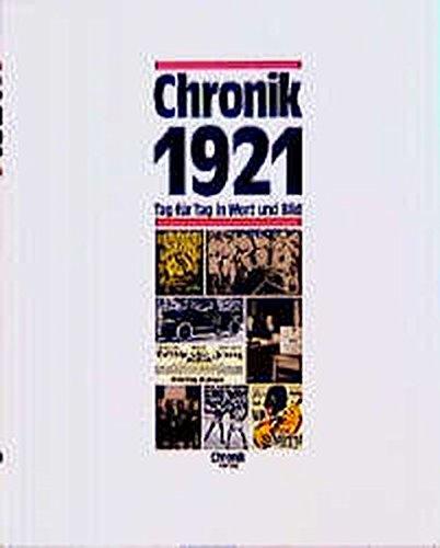 chronik-chronik-1921-chronik-bibliothek-des-20-jahrhunderts-tag-fr-tag-in-wort-und-bild