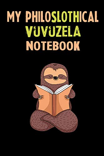 My Philoslothical Vuvuzela Notebook: Self Discovery Journal With Questions From A Relaxed Sloth]()