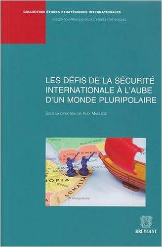 Livre gratuits Les défis de la sécurité internationale à l'aube d'un monde pluripolaire epub pdf