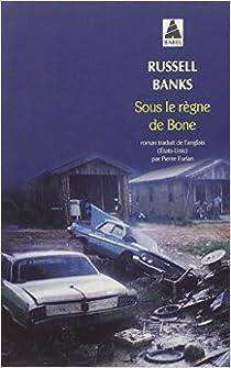 Sous le règne de bone par Banks