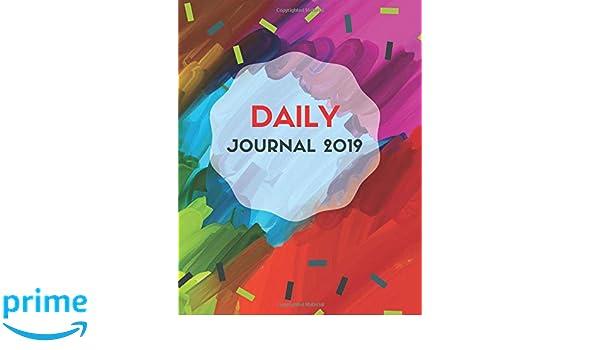 Gratitude Calendar December 2019 Amazon.com: Daily Journal 2019: Calendar Schedule and Daily