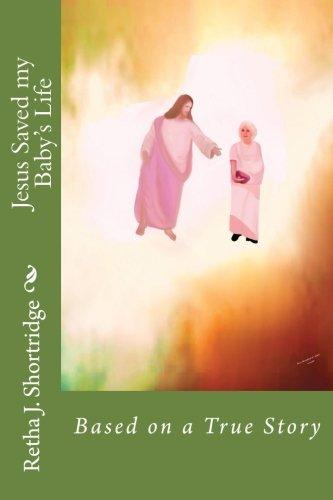 Download Jesus Saved my Baby's Life PDF
