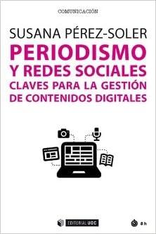Claves para la gestión de contenidos digitales Manuales: Amazon.es: Susana Perez-Soler: Libros