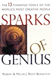 img - for Sparks of Genius: The Thirteen Thinking Tools of the World's Most Creative People by Robert Root-Bernstein (2000-01-12) book / textbook / text book
