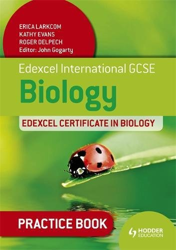 Edexcel International GCSE and Certificate Biology Practice Book