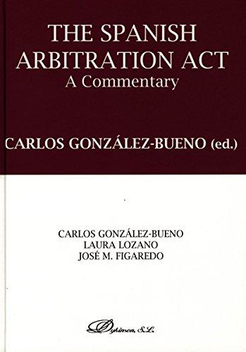 Descargar Libro The Spanish Arbitration Act. A Commentary Carlos González-bueno