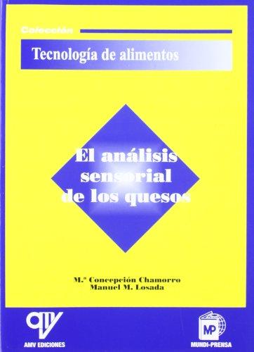 El análisis sensorial de los quesos por Chamorro Valencia, María Concepcion