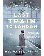 The Last Train to London: A Novel