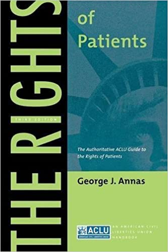 Book The Rights of Patients: The Authoritative ACLU Guide to the Rights of Patients, Third Edition (ACLU Handbook) by George J. Annas (2004-11-15)