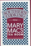 img - for Southern Cooking from Mary Mac's Tea Room book / textbook / text book