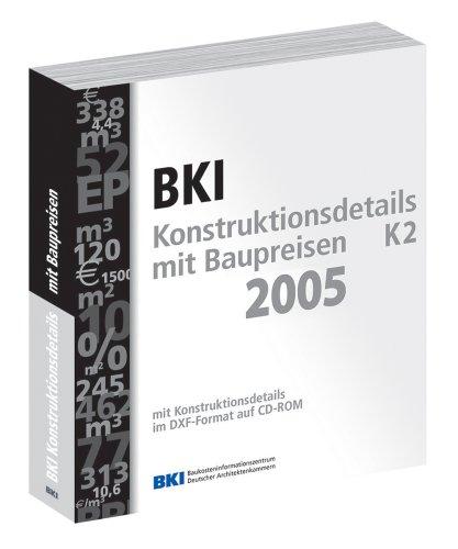 BKI Konstruktionsdetails mit aktuellen Baupreisen K2: Details für energiesparende Konstruktionen Ausschreibungstexte mit Baupreisen Zeichnungen im CAD-Format auf CD-ROM