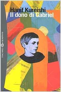 HANIF KEREISHI: IL DONO DI GABRIEL
