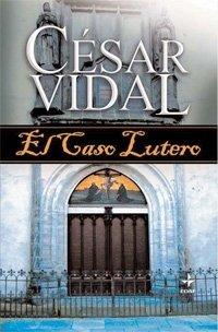 El Caso Lutero par Vidal