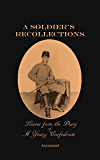 A Soldier's Recollections Leaves from the Diary of a Young Confederate, Annotated