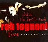 Shakin the Devil's Hand: Live by Tognoni, Rob (2005-07-12)