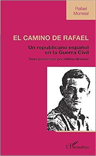 Téléchargement El camino de Rafael pdf epub