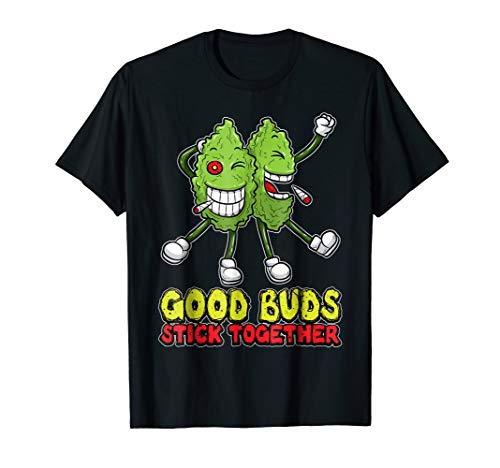 Stoner Buds Smoke Hemp Get High Funny Tees (Best Buds Stick Together Shirt)