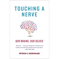 Touching a Nerve – Our Brains, Our Selves