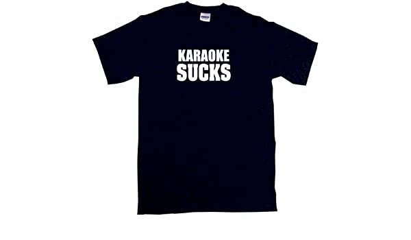 sucks tshirt karokee