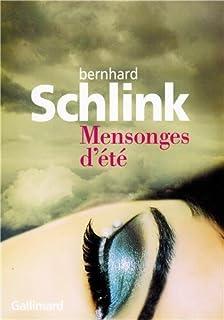 Mensonges d'été : histoires, Schlink, Bernhard
