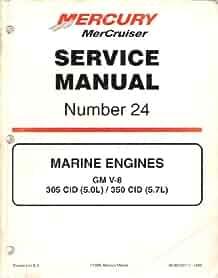 mercruiser service manual no 24 marine engines gm v 8 mercury rh amazon com mercruiser service manual 24 pdf mercruiser service manual 24 pdf