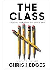 The Class: Trauma and Transformation in an American Prison