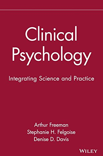 Clinical Psychology: Integrating Science and Practice