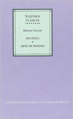 Agudeza y arte de inganio (Spanish Edition)