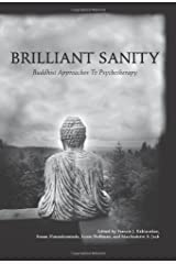 Brilliant Sanity: Buddhist Approaches to Psychotherapy Paperback