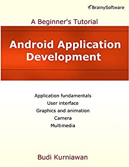 Development: A Beginner's Tutorial eBook: Budi Kurniawan: Kindle Store